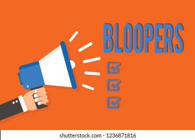 Word writing text Bloopers. Business concept for Embarrassing errors Mistakes Fails Missteps Problems Failures Man holding megaphone loudspeaker orange background message speaking loud.