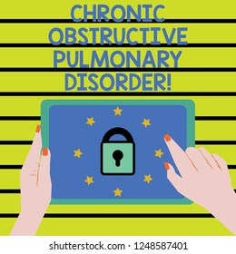 Word writing text Chronic Obstructive Pulmonary Disorder. Business concept for Disease medical treatment required Female Hand Touching Tablet device with lock and stars icon on screen.