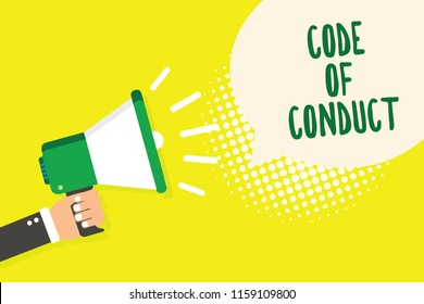 Word writing text Code Of Conduct. Business concept for Ethics rules moral codes ethical principles values respect Man holding megaphone loudspeaker speech bubble yellow background halftone.