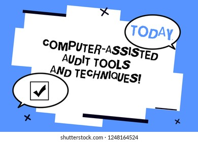 Word writing text Computer Assisted Audit Tools And Techniques. Business concept for Modern auditing applications Two Blank Oval speech bubble at distance and Tail facing opposite direction.