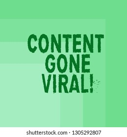 Word writing text Content Gone Viral. Business concept for image video link that spreads rapidly through population Blank Monochrome Square with Seamless Multiple Border in One Corner.