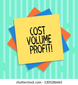 Word writing text Cost Volume Profit. Business concept for form of cost accounting and It is simplified model Multiple Layer of Blank Sheets Color Paper Cardboard photo with Shadow.