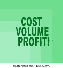 Word writing text Cost Volume Profit. Business concept for form of cost accounting and It is simplified model Blank Monochrome Square with Seamless Multiple Border in One Corner.