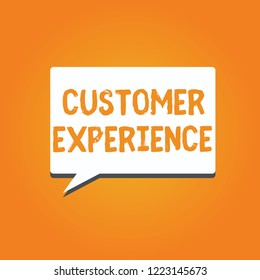Word writing text Customer Experience. Business concept for Interaction between Satisfied Customer and Organization