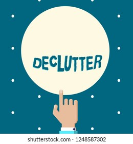 Word writing text Declutter. Business concept for remove unnecessary items from untidy or overcrowded place Male Hu analysis Hand Pointing up Index finger Touching Solid Color Circle.