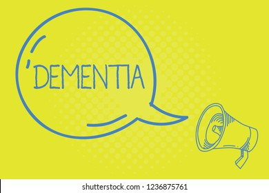 Word writing text Dementia. Business concept for Impairment in memory Loss of cognitive functioning Brain disease