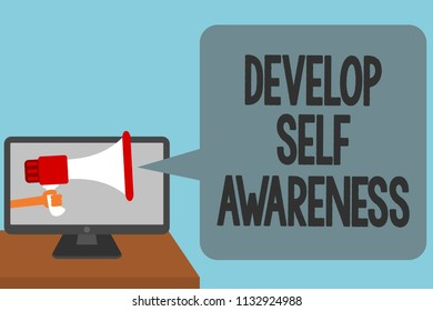 Word writing text Develop Self Awareness. Business concept for increase conscious knowledge of own character Alarming convey script announcement message warning signals sound speakers.