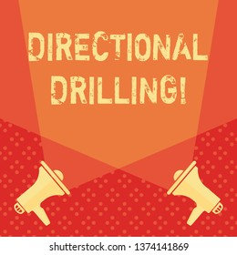 Word writing text Directional Drilling. Business concept for drilling for oil which the well not drilled vertically Blank Double Spotlight Crisscrossing Upward from Two Megaphones on the Floor.