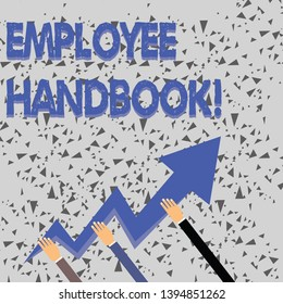 a24d8fe2970bb ... Three Hands Holding Colorful Zigzag Lightning Arrow Pointing and Going  Up. Word writing text Employee Handbook. Business concept for states the  rules ...