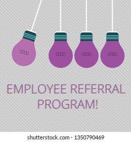 Word writing text Employee Referral Program. Business concept for Recommend right jobseeker share vacant job post Color Incandescent Pendant Bulb Hanging with One Different Shade Lightbulb.