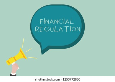 Word writing text Financial Regulation. Business concept for aim to Maintain the integrity of Finance System