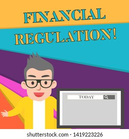 Word writing text Financial Regulation. Business concept for aim to Maintain the integrity of Finance System Male Speaker Monitor with Search Tool on Screen Presentation or Report.