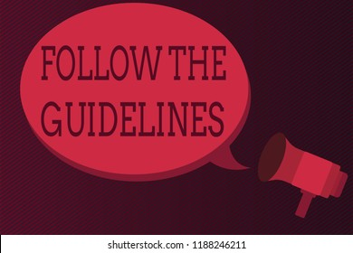 Word writing text Follow The Guidelines. Business concept for Manual of Style Follow a Specified Rule Accordingly