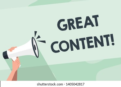 Word writing text Great Content. Business concept for valuable text matter of a document or publication in any form Human Hand Holding Tightly a Megaphone with Sound Icon and Blank Text Space.