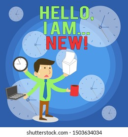 Word writing text Hello I Am New. Business concept for used greeting or begin telephone conversation Stressed Out Male Employee Manager Many Armed Multitasking Meet Deadline.