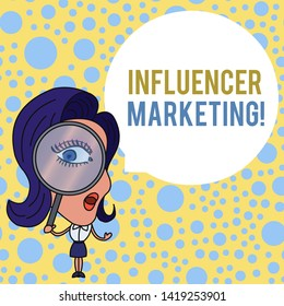 Word writing text Influencer Marketing. Business concept for Endorser who Influence Potential Target Customers Woman Looking Trough Magnifying Glass Big Eye Blank Round Speech Bubble.