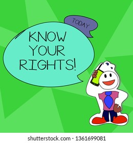 Word writing text Know Your Rights. Business concept for must have knowledge about what you owe to community Smiley Face Man in Necktie Holding Smartphone to his Head in Sticker Style.