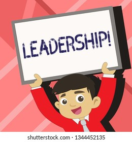 Word writing text Leadership. Business concept for Ability Activity involving leading a group of showing or company Young Smiling Student Raising Upward Blank Framed Whiteboard Above his Head.