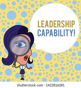 Word writing text Leadership Capability. Business concept for what a Leader can build Capacity to Lead Effectively Woman Looking Trough Magnifying Glass Big Eye Blank Round Speech Bubble.