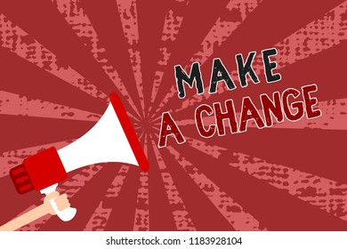 Word writing text Make A Change. Business concept for Create a Difference Alteration Have an Effect Metamorphose Man holding megaphone loudspeaker grunge red rays important messages.