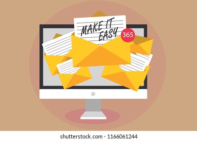 Word writing text Make It Easy. Business concept for Smart approach Effortless Free from worries or difficulties Computer receiving emails important messages envelopes with papers virtual.