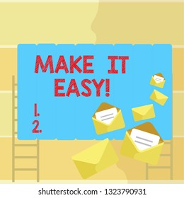 Word writing text Make It Easy. Business concept for Smart approach Effortless Free from worries or difficulties.