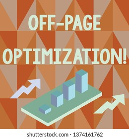 Word writing text Off Page Optimization. Business concept for set of techniques to increase your website s is ranking Colorful Clustered 3D Bar Chart Graph Diagram in Perspective with Two Arrows.