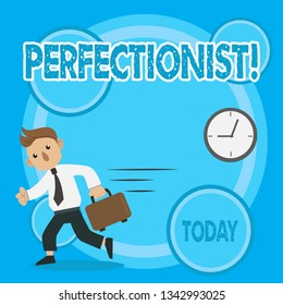 Word writing text Perfectionist. Business concept for Person who wants everything to be perfect Highest standards Man in Tie Carrying Briefcase Walking in a Hurry Past the Analog Wall Clock.
