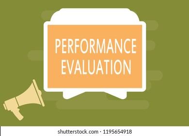 Word writing text Performance Evaluation. Business concept for Evaluates Employee Performance overall Contribution