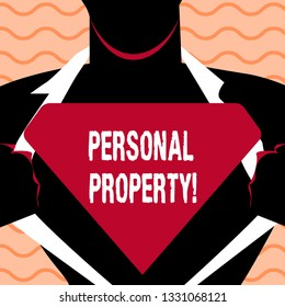 Word writing text Personal Property. Business concept for Belongings possessions assets private individual owner.
