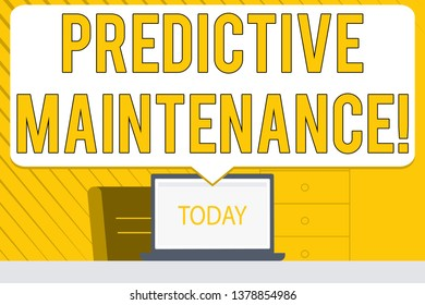 Word writing text Predictive Maintenance. Business concept for maintenance strategy driven by predictive analytics Blank Huge Speech Bubble Pointing to White Laptop Screen in Workspace Idea.