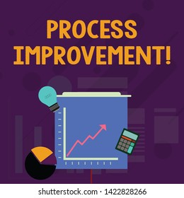 Word writing text Process Improvement. Business concept for Optimization Meet New Quotas Standard of Quality Investment Icons of Pie and Line Chart with Arrow Going Up, Bulb, Calculator.