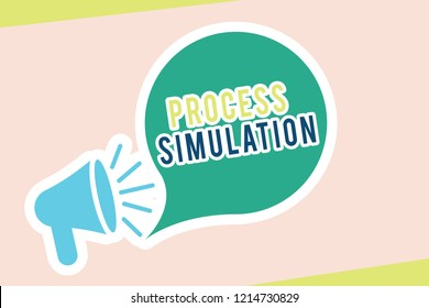 Word writing text Process Simulation. Business concept for Technical Representation Fabricated Study of a system