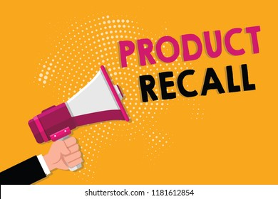 Word writing text Product Recall. Business concept for Request by a company to return the product due to some issue