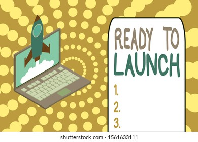 Word writing text Ready To Launch. Business concept for an event to celebrate or introduce something new to market Rocket launching clouds laptop background. Startup project growing. SEO.
