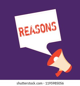 Word writing text Reasons. Business concept for Causes Explanations Justifications for an action or event Motivation