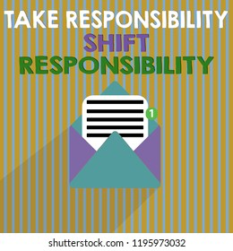 Word writing text Take Responsibility Shift Responsibility. Business concept for Be matured Take the obligation