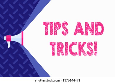 Word writing text Tips And Tricks. Business concept for means piece advice maybe suggestion how improve Megaphone Extending the Capacity of Volume Range thru Blank Space Wide Beam.