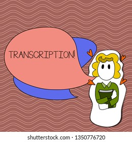 Word writing text Transcription. Business concept for Written or printed process of transcribing words text voice Girl Holding Book with Small Hearts Around her and Two Color Speech Bubble.