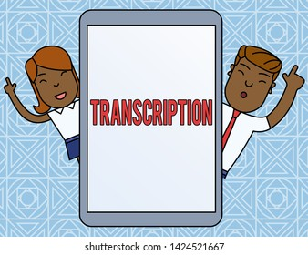 Word writing text Transcription. Business concept for Written or printed version of something Hard copy of audio Male and Female Index Fingers Up Touch Screen Tablet Smartphone Device.