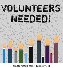 Word writing text Volunteers Needed. Business concept for Social Community Charity Volunteerism.