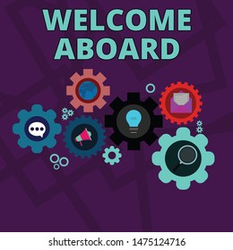 Word writing text Welcome Aboard. Business concept for Expression of greetings to a demonstrating whose arrived is desired Set of Global Online Social Networking Icons Inside Colorful Cog Wheel Gear.