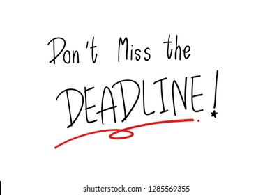 The wording of Don't miss the Deadline background banner.