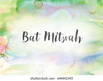 The words Bat Mitzvah concept and theme written in black ink on a colorful painted watercolor background.