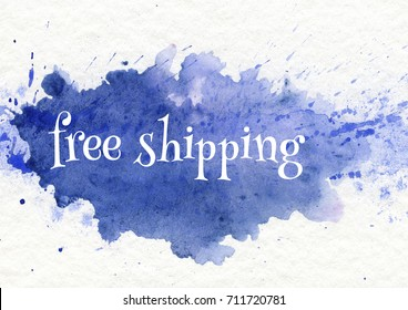 """words """"free shipping"""" on watercolor background"""