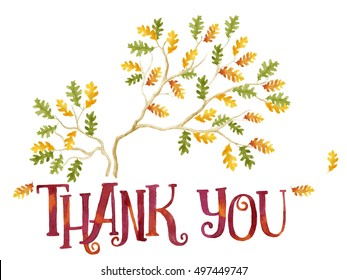 Words Thank you, painted with bright red and orange watercolor and tree branches with orange and green oak leaves isolated on white background.