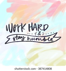 Work Hard and Stay Humble Quote Background