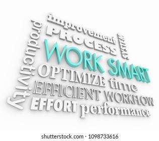 Work Smart Not Hard Productive Efficient Word Collage 3d Render Illustration