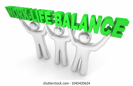 Work-Life Balance Person Holding Words 3d Illustration