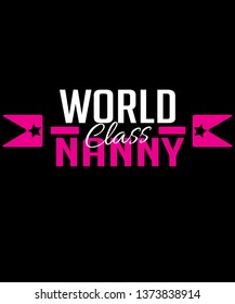World class nanny graphic with hot pink and white text and badge arrows.  Great for professional nannies, nanny agencies and any other genre regarding childcare professionals.